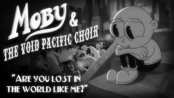 moby-are-you-lost-world-like-me