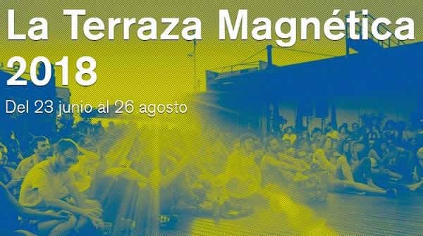 La Terraza Magnética 2018 Hasta El 26 De Agosto En La Casa
