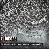 El-Drogas-Solo-quiero-brujas-en-esta-noche-sin-compania